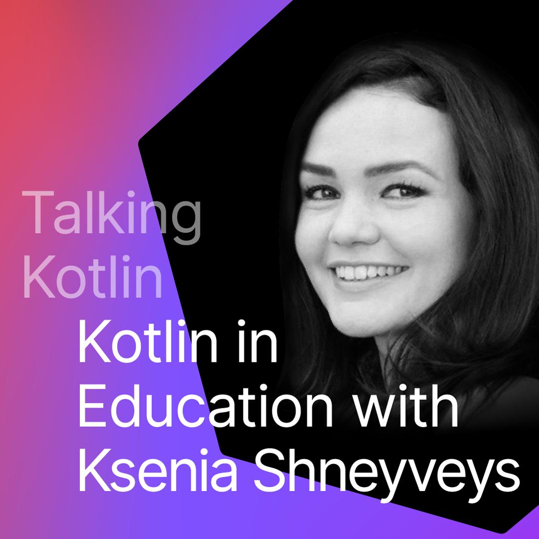 Kotlin in Education