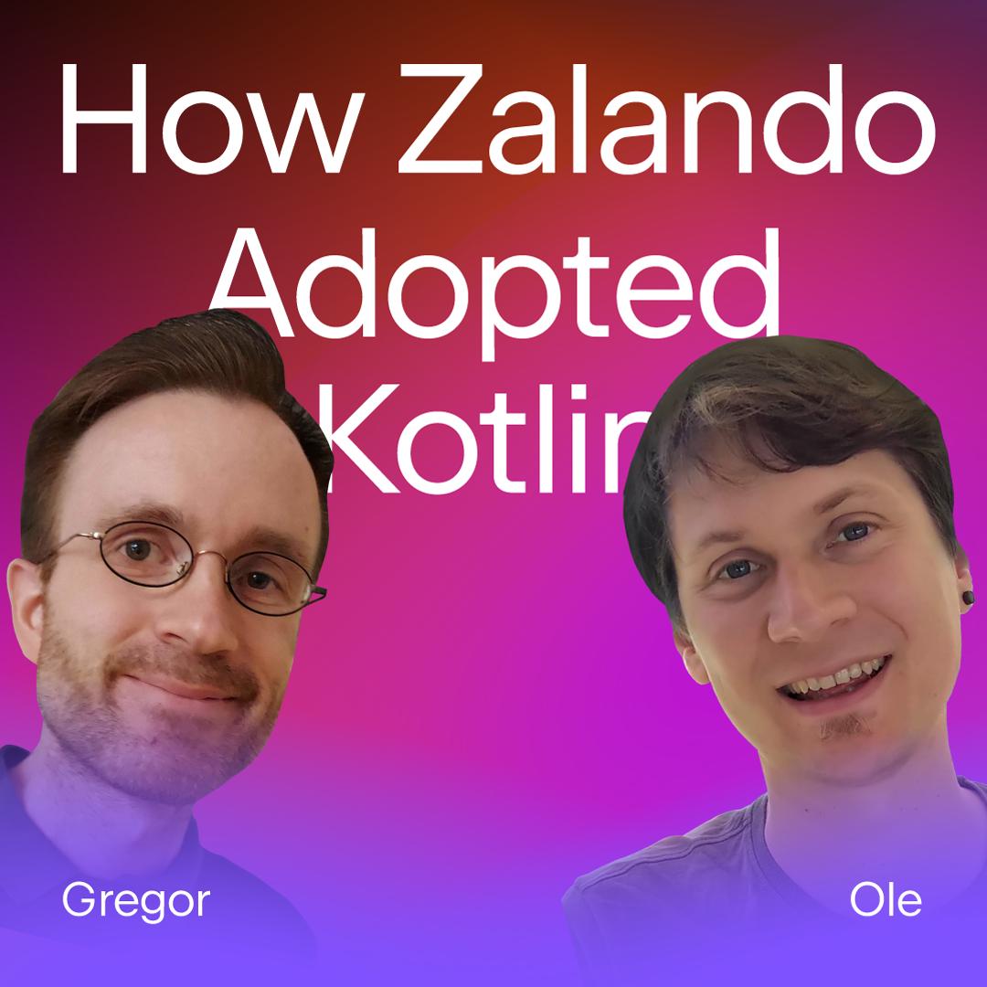 How Zalando Adopted Kotlin